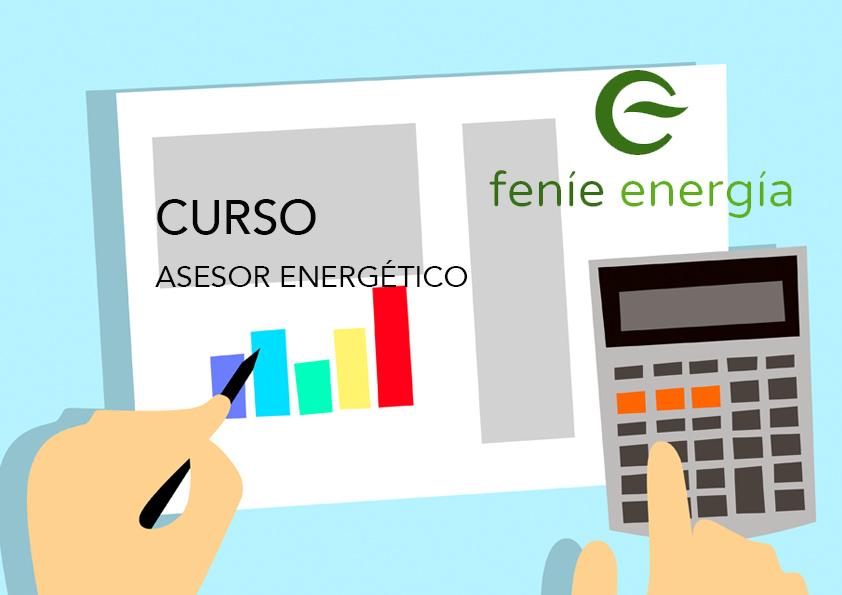 Curso de Asesor Energético de Feníe Energía. Nueva convocatoria!