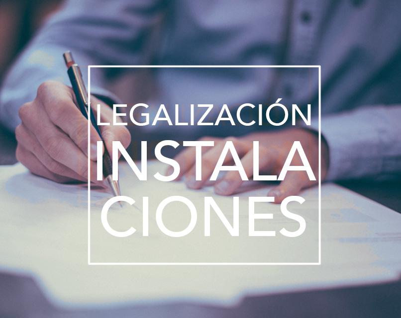 Prácticas legales legalización instalaciones