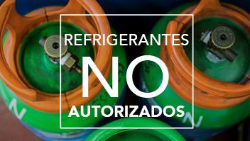 Refrigerantes no autorizados