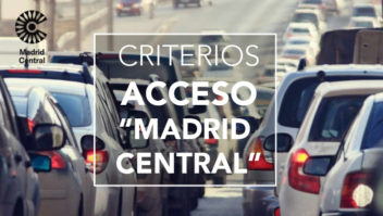 "Criterios de acceso a ""Madrid Central"""