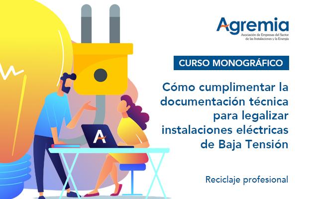 Documentación técnica y legalización de instalaciones eléctricas de Baja Tensión