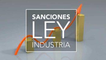 Sanciones más altas por incumplir la ley de Industria