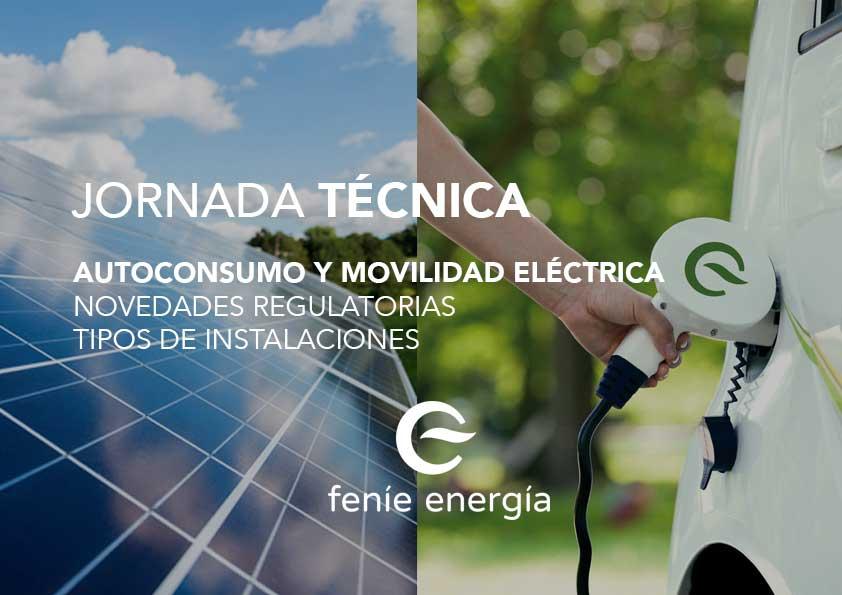 Feníe Energía: Autoconsumo y movilidad eléctrica