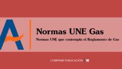 Libro normas UNE GAS publicado por Agremia