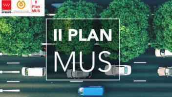 II Plan MUS de la Comunidad de Madrid