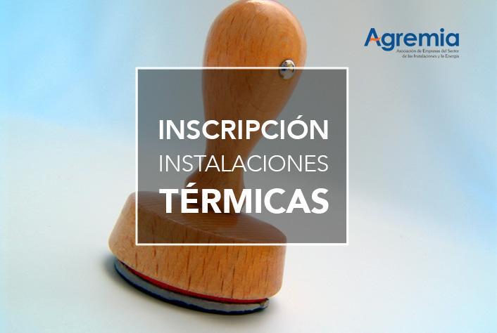 Inscripción instalaciones térmicas