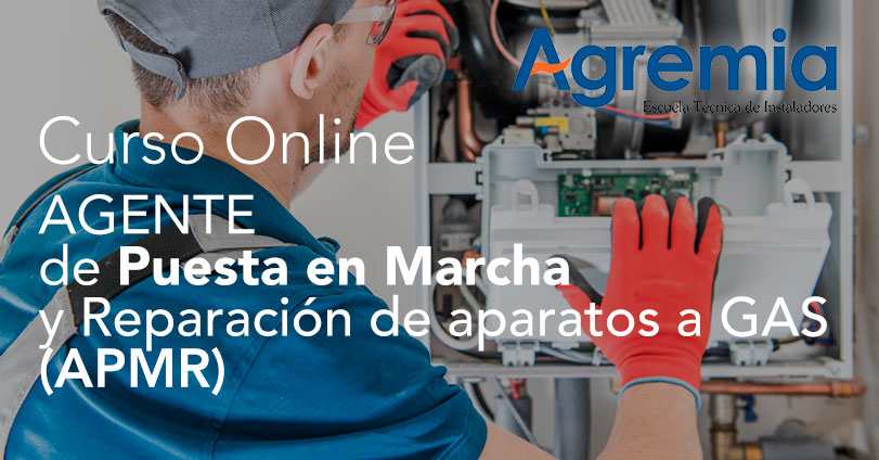 Curso Online Agente de puesta en marcha y reparación de aparatos a gas (APMR)